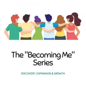 """The """"Becoming Me""""  Youth Wellness Series"""