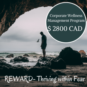 REWARD- Thriving within Fear Corporate Wellness Program