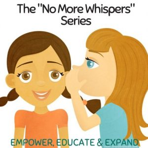 "The ""No More Whispers"" Digital Youth Development Series"